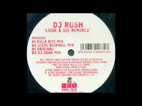 Dj Rush - Look & See (Original Mix)