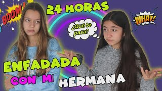 24 HOURS ANGRY WITH MY SISTER! GET ANGRY AT EVERYTHING😤 * Mellizas Channel