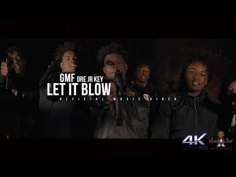 GMF | Let It Blow (Shot By VideoJad)