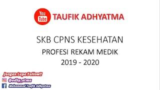 Materi Soal Skb Tkb Cpns 2020 Kesehatan Profesi Rekam Medis Bagian 1