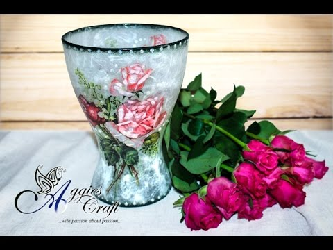 Decoupage Tutorial Glass Flower Vase Youtube