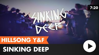 Sinking Deep (Hillsong Young & Free) lyric video