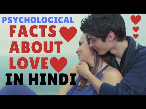 10 PSYCHOLOGICAL FACTS  ABOUT LOVE[HINDI]