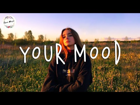 Song Boost Your Mood - TikTok Songs Playlist - Chill Vibes - English Chill Songs