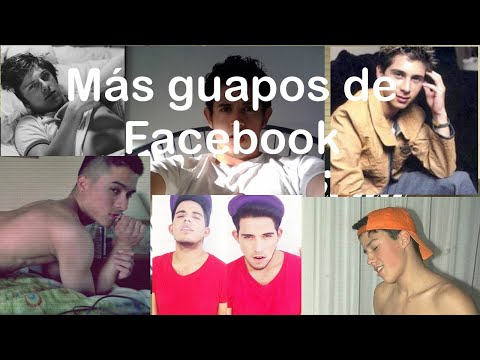 Top 15 Los Chicos Mas Guapos De Facebook Youtube