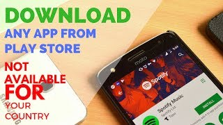 How to install android apps not available for your country