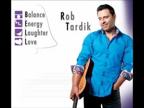Rob Tardik  When it comes to lovin you