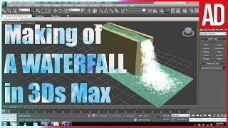 Making Waterfalls in 3ds Max with Particles | 2017 | Beginners Water Animation/Effects Tutorial |