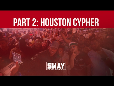 Part 2: Houston, Texas Cypher on Sway in the Morning