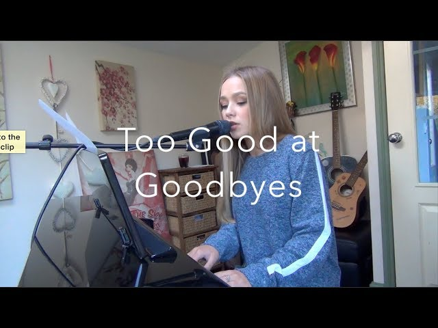 Sam Smith Cover Too Good At Goodbyes