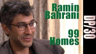 Video DP/30: 99 Homes, Ramin Bahrani download MP3, 3GP, MP4, WEBM, AVI, FLV September 2017