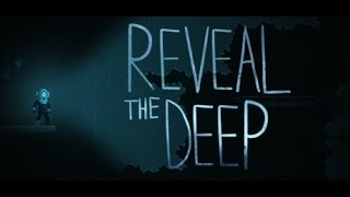 reveal the deep - Gameplay