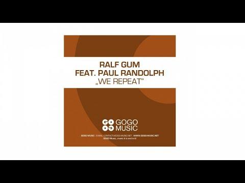 Ralf GUM feat. Paul Randolph - We Repeat - Paul's message
