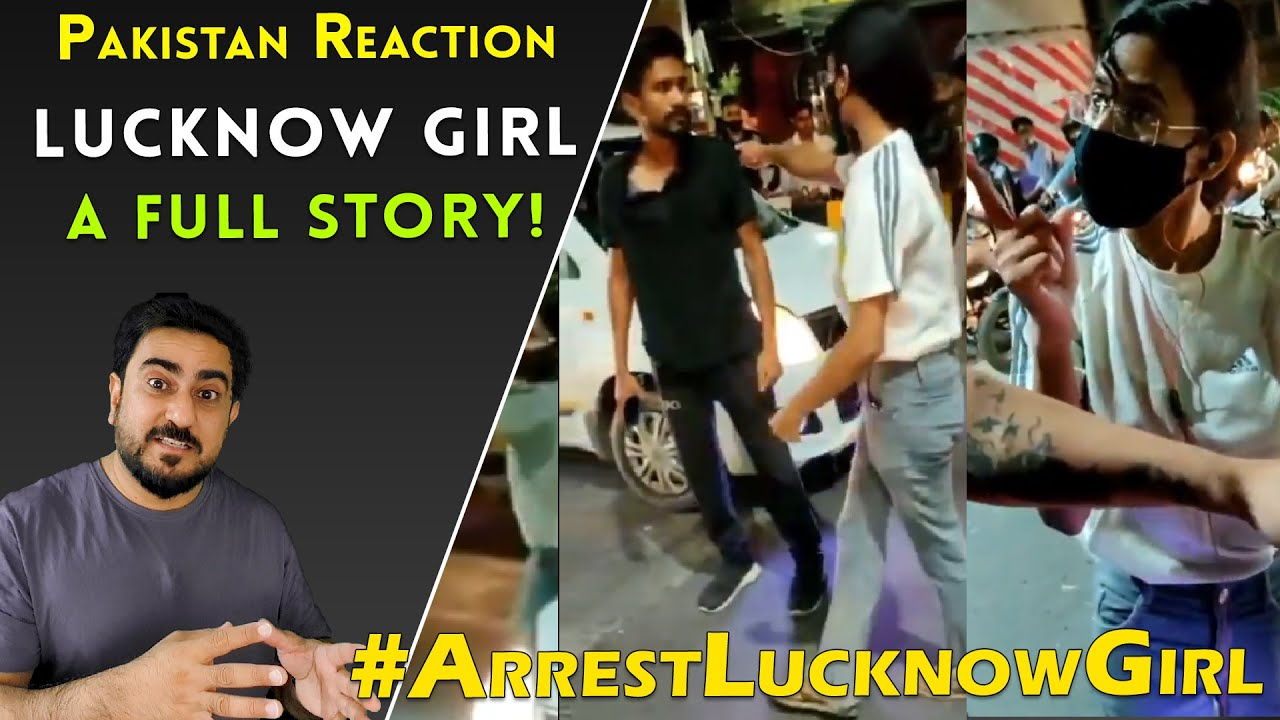 Arrest Lucknow Girl - A Full Story | Pakistani Reaction | IAmFawad