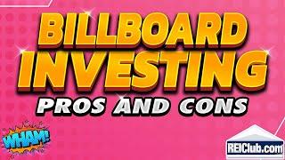 Video Billboard Investing - Pros and Cons Investing in Billboards - REIClub.com download MP3, 3GP, MP4, WEBM, AVI, FLV Juli 2018