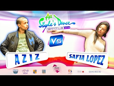 AZIZ Vs SAFIA LOPEZ ▸ 1/8 ALL STYLE'S DANCE BATTLE 2015