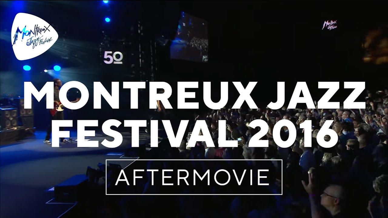 Montreux Jazz Festival >> Montreux Jazz Festival 2016