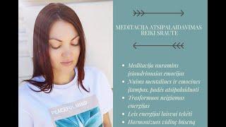 Atpalaiduojanti meditacija Reiki sraute | Ruta Healing