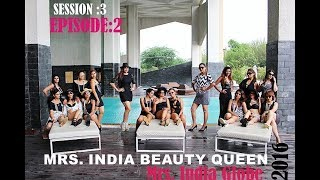 Mrs. India Vlog  : 2016 VLOG Episode 2 of Mrs. India Beauty Queen  MIBQ PAGEANTS BY BIR KAUR DHILLON