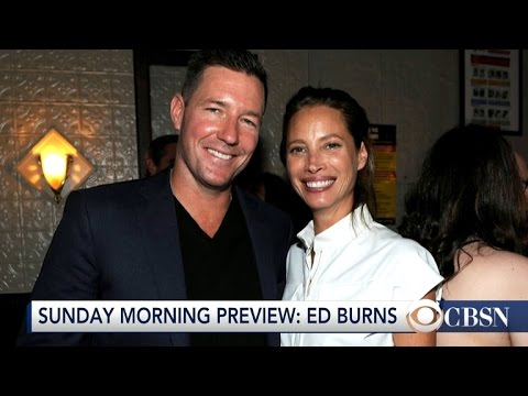 Ed Burns reflects on his career