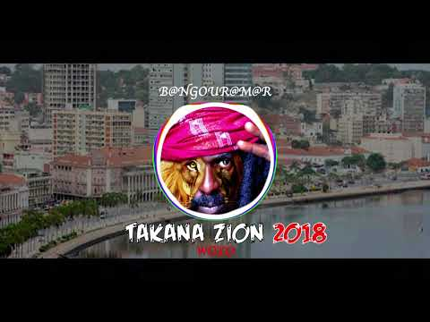 TAKANA ZION WOYO 2018