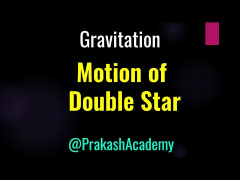 Gravitation: Motion of double star