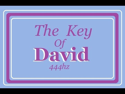 The Key of David  444Hz