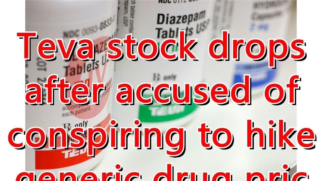 Teva stock drops after accused of conspiring to hike generic drug pric...