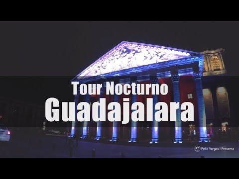 Tour Nocturno | Guadalajara Jal.