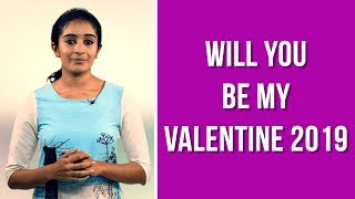WILL YOU BE MY VALENTINE - Valentines Day Prediction 2019 - Valentines Day 2019