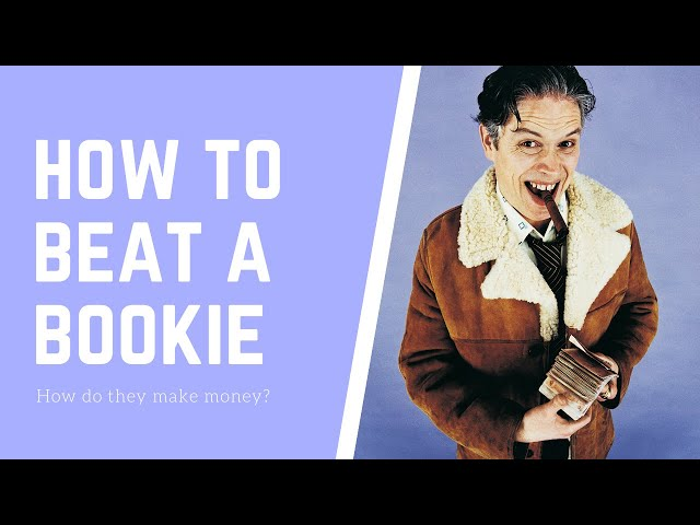Betting strategy tips - How bookies make money from sports betting