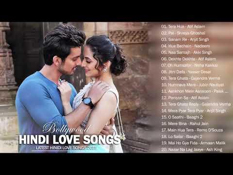 ROMANTIC HINDI LOVE SONGS 2019 _ Latest Bollywood Hindi Collection NEW SONGS INDIAN 2019