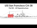 USS San Francisco (CA-38) 1/200 Model Build - Part 05 Aft Superstructure