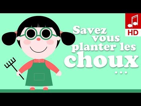 SAVEZ-VOUS PLANTER LES CHOUX A LA MODE DE CHEZ NOUS comptine bébé & comptine pour maternelle