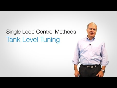 Single Loop Control Methods - Tank Level Tuning // Chapter 6