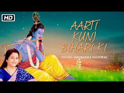 AARTI KUNJ BIHARI KI - ANURADHA PAUDWAL | KRISHNA AARTI (With Lyrics) | Times Music Spiritual