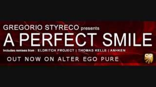 Gregorio Styreco - A Perfect Smile (Anhken Remix)