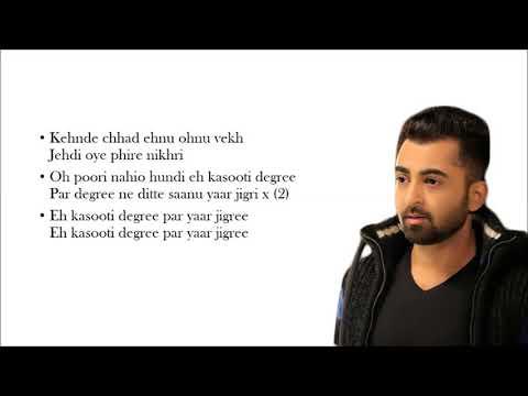 Yaar Jigree Kasooti Degree - Sharry Maan ft. Mista Baaz full song Lyrics video