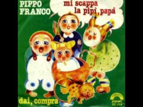 Pippo Franco - Mi Scappa la Pipì Papà