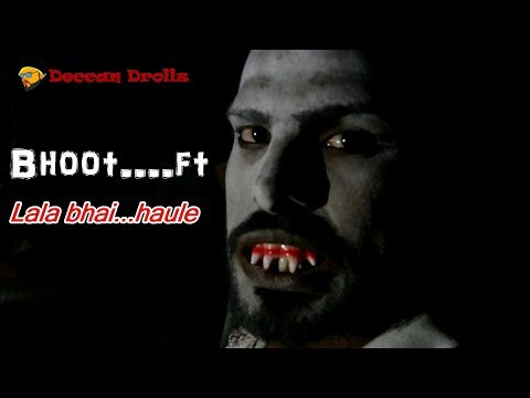 Bhooot...feat Lala bhai..|| Deccan Drollz || horror comedy