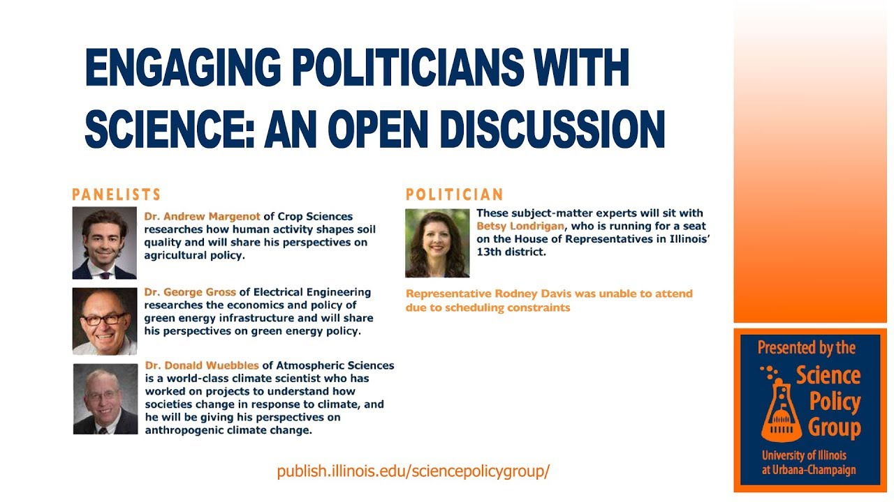 Watch Engaging Politicians with Science: An Open Discussion (Panel)