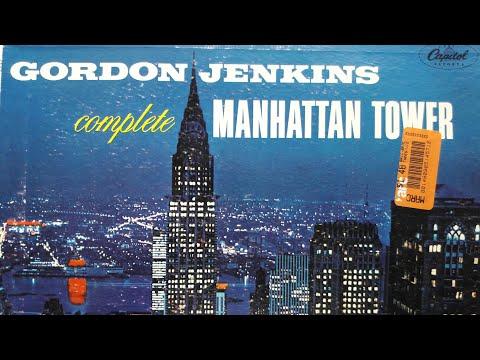 Manhattan Tower - Gordon Jenkins - DRAMA!