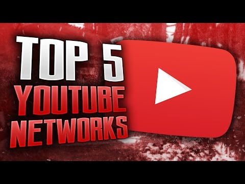 Top 5 Best YouTube Networks To Join 2016!
