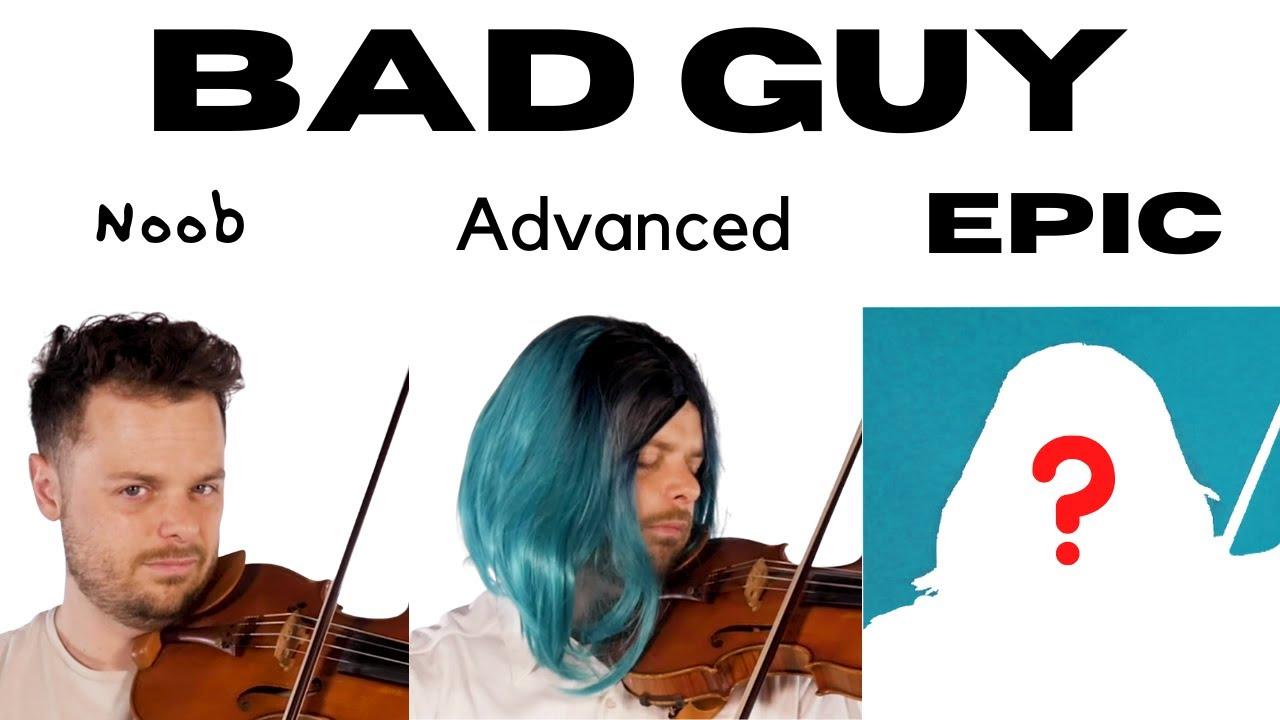5 Levels of Bad Guy: Noob to BILLIE