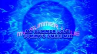 My Summer Love (Tommy