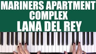 Baixar HOW TO PLAY: MARINERS APARTMENT COMPLEX - LANA DEL REY