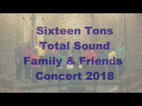 Sixteen Tons - Total Sound of Rochester, Family & Friends Concert 2018