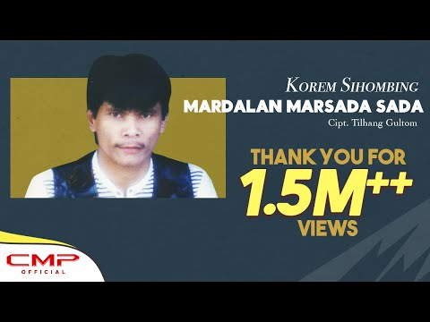 Korem Sihombing - Mardalan Marsada-Sada (Official Lyric Video)