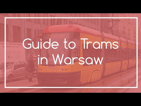 Guide to Trams in Warsaw | Warsaw Local