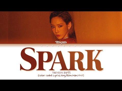 TAEYEON (태연) '불티 (Spark)' (Color Coded Lyrics Eng/Rom/Han/가사)
